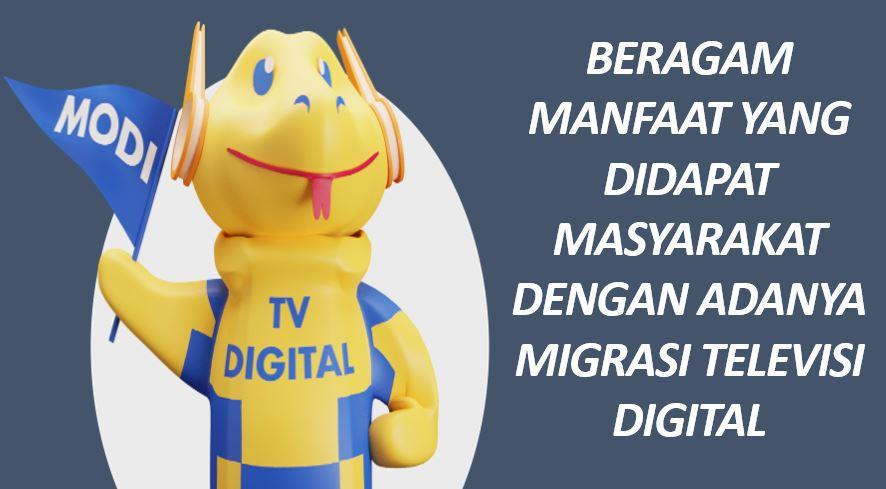 Beragam Manfaat yang Didapat Masyarakat Dengan Adanya Migrasi Televisi Digital
