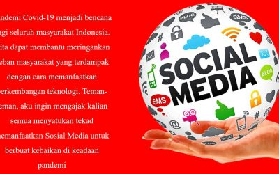 Memanfaatkan Sosial Media Untuk Menebar Kebaikan di Masa Pandemi